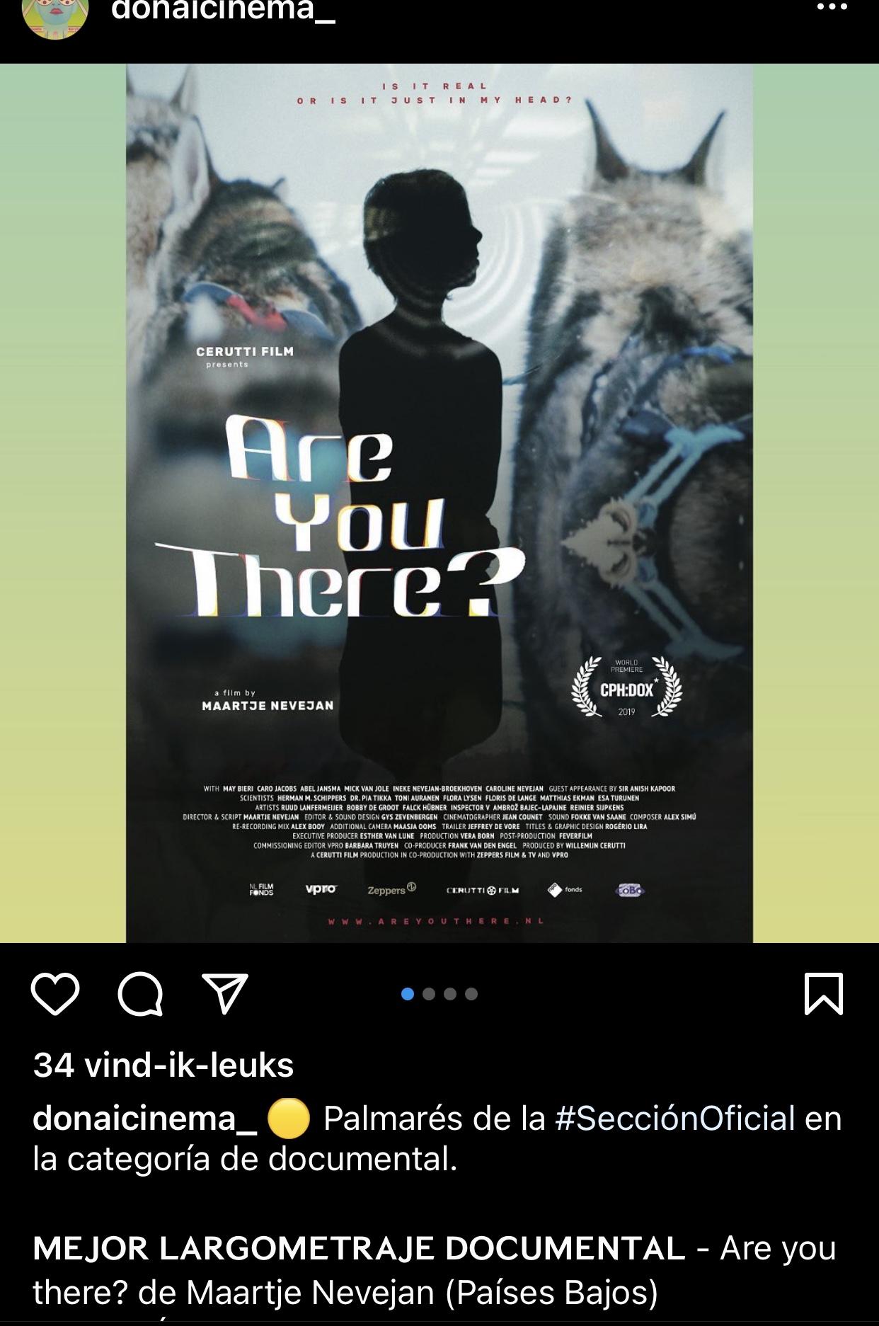 Film: Ik ben er even niet/  Are you there?