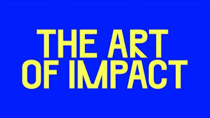 If you are not there , where are you?….part of the Art of Impact